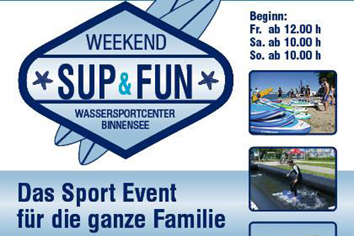 SUP & FUN WEEKEND 31. Mai – 2. Juni 2019